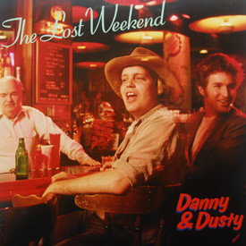 Danny And Dusty - Lost Weekend