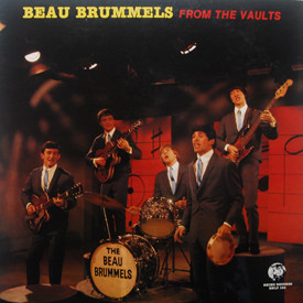 Beau Brummels - From The Vaults