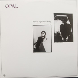 Opal - Happy Nightmare Baby
