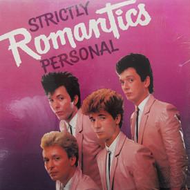 Romantics - Strictly Personal