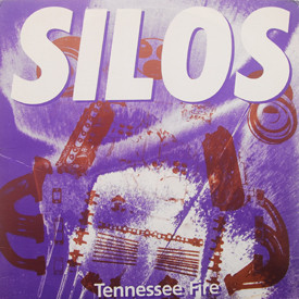 Silos - Tennessee Fire