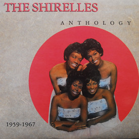 Shirelles - Anthology 1959-1967