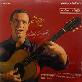 Eddy Arnold - Let's Make Memories Tonight