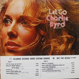Charlie Byrd Quartet - Let Go