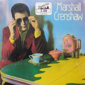 Marshall Crenshaw - Marshall Crenshaw