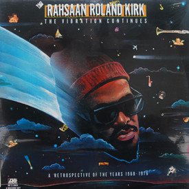 Rahsaan Roland Kirk - The Vibration Continues (sealed)