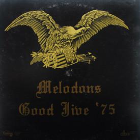 Melodons - Good Jive '75
