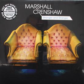 Marshall Crenshaw - Stranger And Stranger