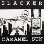 Slacker - Instigator/I'm So Glad Jerry's Dead/My Girl