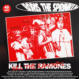 Boris The Sprinkler - Kill The Ramones