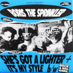 Boris The Sprinkler - She's Got A Lighter/It's My Style