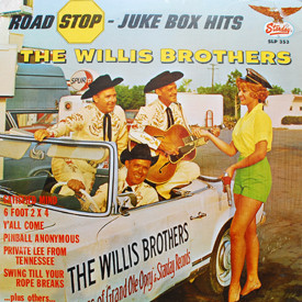 Willis Brothers - Road Stop – Juke Box Hits