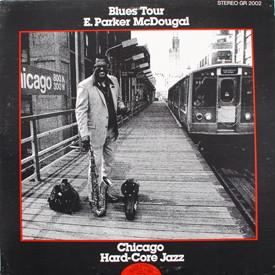 E. Parker McDougal - Blues Tour