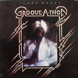 Isaac Hayes - Groove-A-Thon