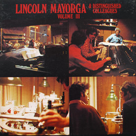 Lincoln Mayorga - Volume III