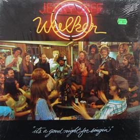 Jerry Jeff Walker - It's A Good Night For Singin'