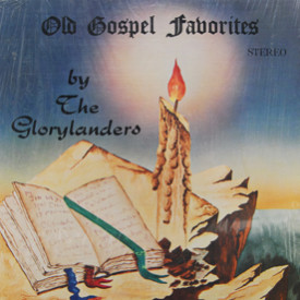 Glorylanders - Old Gospel Favorites