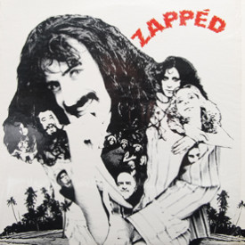 Captain Beefheart, Alice Cooper, Frank Zappa, Tim Buckley, Various - Zapped