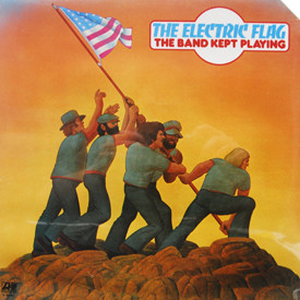 Electric Flag - Band Kept Playing (sealed)
