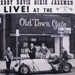 Eddy Davis Dixie Jazzmen - Live at The Old Town Gate