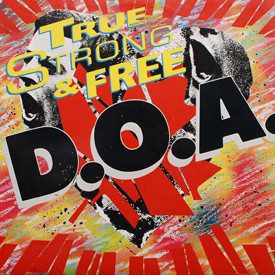 D.O.A. - True (North), Strong and Free
