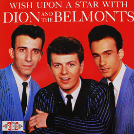 Dion And The Belmonts - Wish Upon A Star