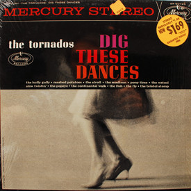 Tornados - Dig These Dances
