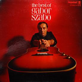 Gabor Szabo - Best Of Gabor Szabo