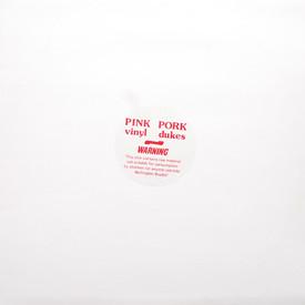 Pork Dukes - Pink Vinyl
