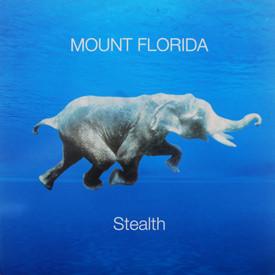 Mount Florida - Stealth
