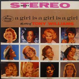 Tony Williams - A Girl Is A Girl Is A Girl