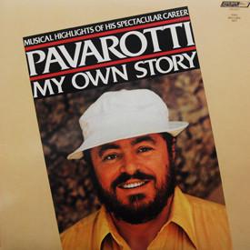 Luciano Pavarotti - Pavarotti – My Own Story