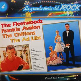 Ad Libs, Chiffons, Fleetwoods, Frankie Avalon - La Grande Storia Del Rock