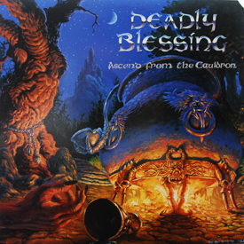 Deadly Blessing - Ascend From The Cauldron