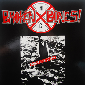 Broken Bones - Trader In Death