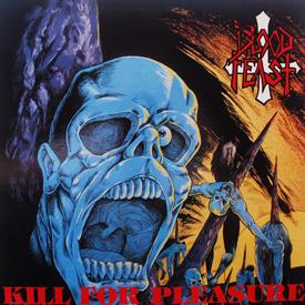 Blood Feast - Kill For Pleasure