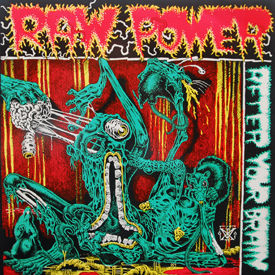 Raw Power - After Your Brain