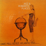 Dave Pell Octet - Jazz And Romantic Places