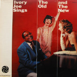 Ivory Joe Hunter - Ivory Joe Sings The Old And The New
