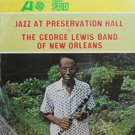 George Lewis Band Of New Orleans - Jazz At Preservation Hall IV (sealed)