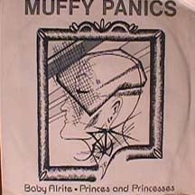 Muffy Panics - Baby Alrite/ Princes and Princesses