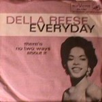 Della Reese - There's No Two Ways About It / Everyday