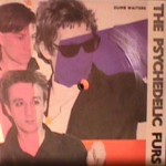 Psychedelic Furs - Dumb Waiters / Dash