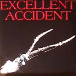 Excellent Accident - Bells Of Tomorrow / Into The Blue Sun