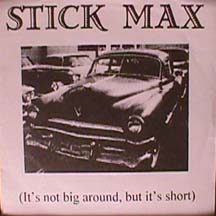 Stickmax - It's Not Big Around, But It's Short