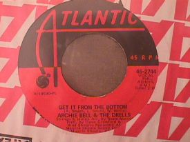 Archie Bell - Get It From The Bottom / I Wish