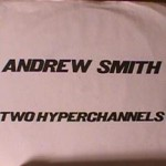 Andrew Smith - Two Hyperchannels