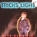 Mike Oldfield - Tricks Of The Light / Afghan