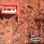 Lonesome Organist - Lonesome Organist