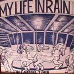 My Life in Rain - High Horse/ Crossover